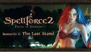 SpellForce 2 - Faith in Destiny Scenario 3: The Last Stand (PC DLC)
