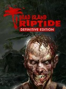 Dead Island: Riptide Definitive Edition (PC Download)