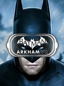 Batman: Arkham VR (PC Download) + 5 Free Games